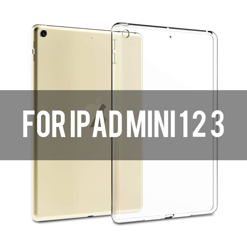 ipad Mini 123 Transparent soft TPU case for iPad 2,3,4, Air 1,2, Mini 1,2,3,4, 2018, Pro 9.7/10.5