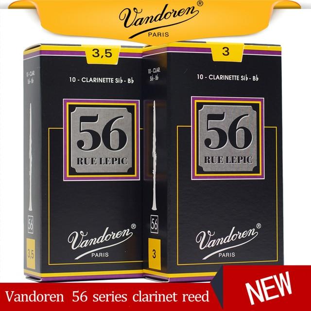 Original France Vandoren 56 Clarinet Reed Larinette Sib Bb Reeds Bb Clarinet Rue Lepic Reeds Strength 2.5 3 3.5  3.5+ Box of 10