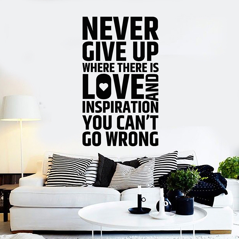 Inspirational Quote Wall Decals Never Give Up Words House Interior Room Decor Stickers For Office Room Home Decor H120