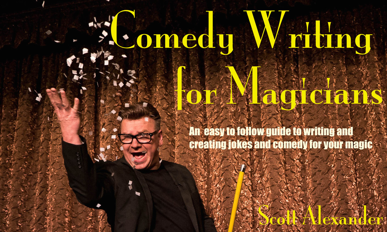 Comedy Writing Lecture By Scott Alexander,Magic Tricks