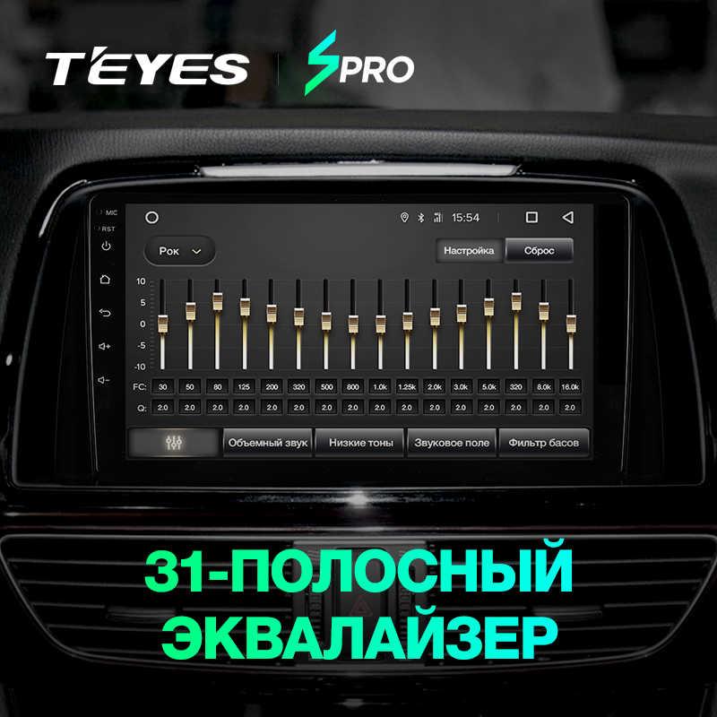 TEYES SPRO راديو السيارة الوسائط المتعددة لا 2 الدين مشغل فيديو أندرويد الملاحة لتحديد المواقع لمازدا 6 3 الترا Atenza 3 2012 2013 2014-2017