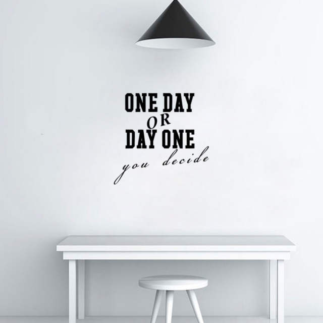 online shop one day or day one you decide wall sticker vinyl wall