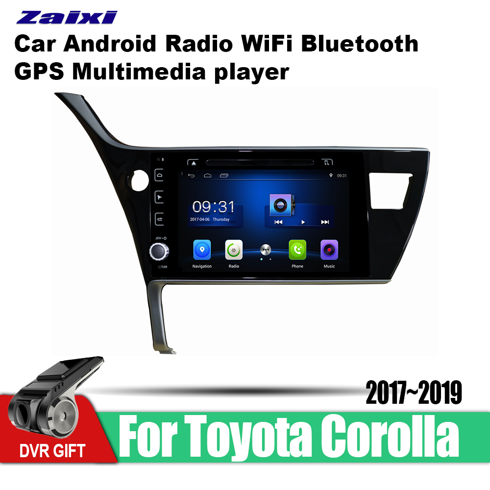 ZaiXi car gps <font><b>multimedia</b></font> player For <font><b>Toyota</b></font> <font><b>Corolla</b></font> 2017~<font><b>2019</b></font> car Android navigation raido video audio player stereo audio wifi image