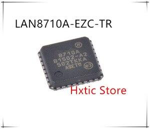 Новинка 50 шт./лот LAN8710A-EZC-TR LAN8710A-EZC LAN8710A 8710A QFN-32 IC