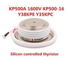 Tiristores triodo de envío gratis para Uso General KP500A 1600V KP500 16 Y38KPE Y35KPC tiristor controlado por silicio