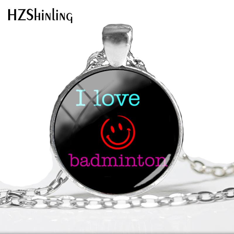2018 NEW I Love Badminton Pendant Necklace Badminton Pendant Round Glass Art Picture Necklaces Hand Craft Jewelry HZ1