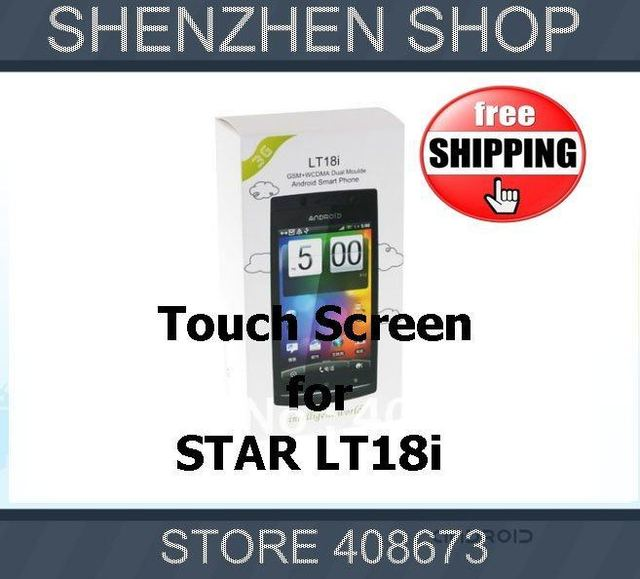 LT18i New Touch Screen Digitizer/Replacement for Star LT18i ANDROID Phone Free ship Airmail