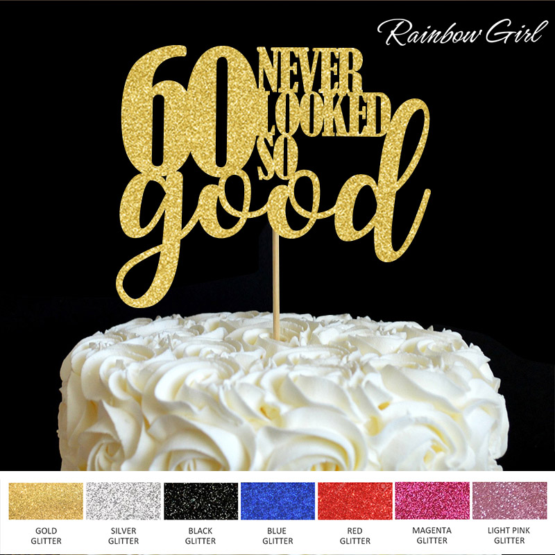 60 så aldri så bra Cake Topper 60th Birthday Party Decorations Mange Color Glitter Cake Accessory Anniversary Decor Supplies