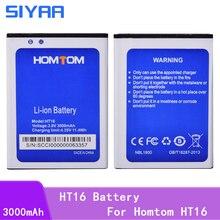 Bateria original ht16 do telefone de siyaa para o telefone móvel 3.8v da bateria de homtom ht16 baterias da substituição do lítio da capacidade alta 3000mah