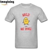 Men Over sized Nugs Not Drugs Tees Shirt Tee Shirts 3XL Unique Men's T-shirt
