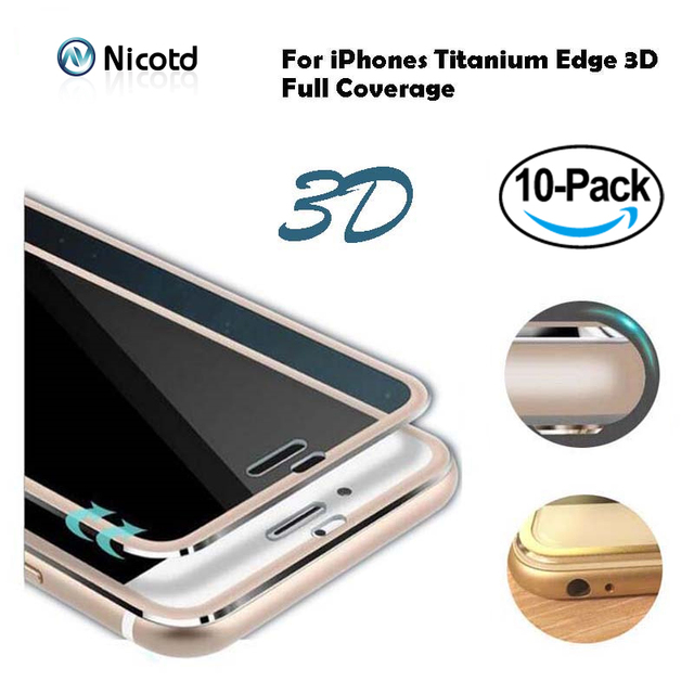 Nicotd 10pcs/lot Full Cover 3D Curved Edge Titanium Tempered Glass Film for iPhone 8 7 6 6s Plus 5 5s X Screen Protector Film