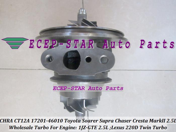1pc Twin Turbo Cartridge CHRA CT12A 17201-46010 17208-46010 Turbocharger For TOYOTA Soarer Supra Chaser Cresta Mark II Lexus 220D 1JZ-GTE 2.5L (1)