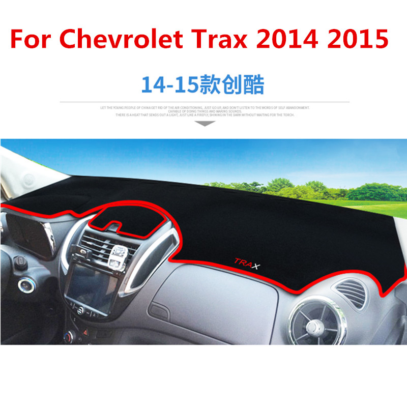 For Chevrolet Trax 2015 2018 LHD Car Dashboard Cover