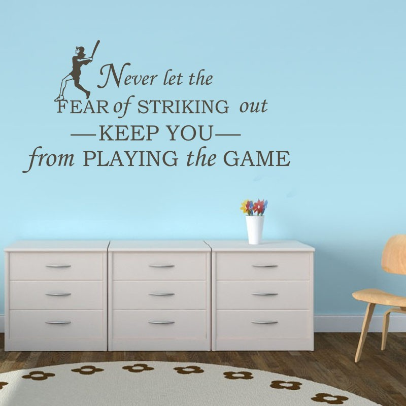 """Never let fear of striking out <font><b>keep</b></font> you from <font><b>playing</b></font> the game - Sport Vinyl Wall Decal Baseball kids Room Decor 45"""" x 22"""" M"""
