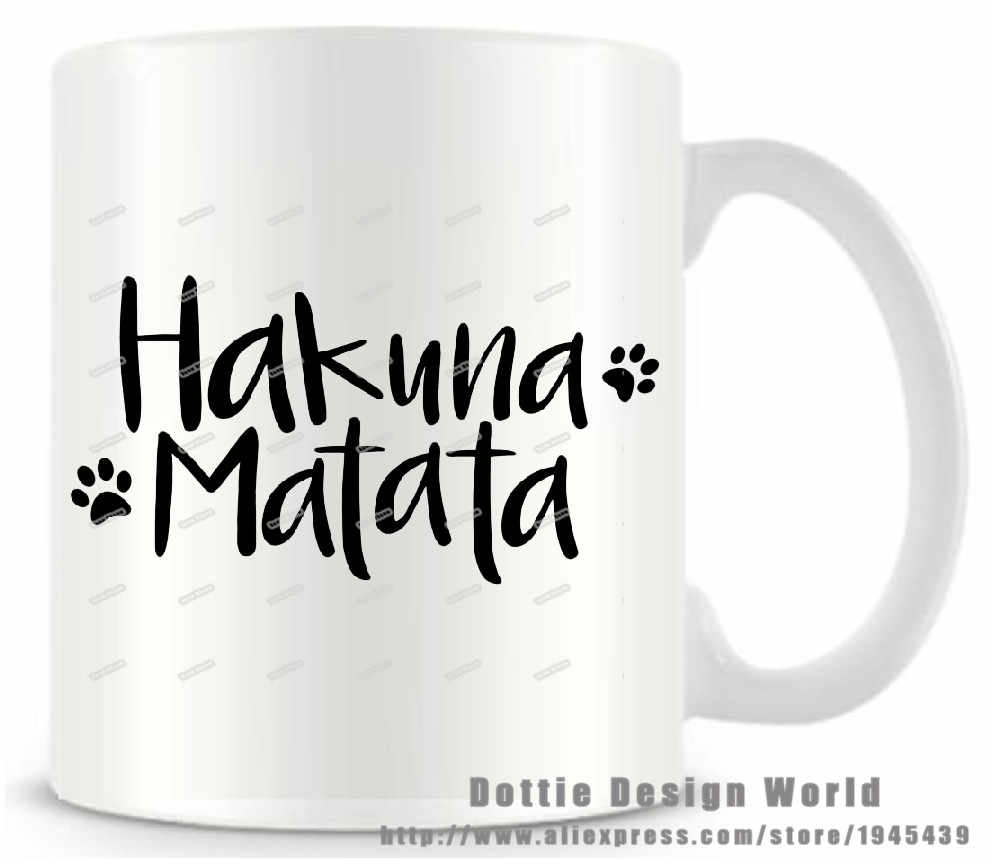 Free Travel Cup Gifts Shipping 11oz Christmas Birthday Novelty Matata Hakuna Tea Ceramic Milk White Coffee Funny Quote Mug wZliTOukPX
