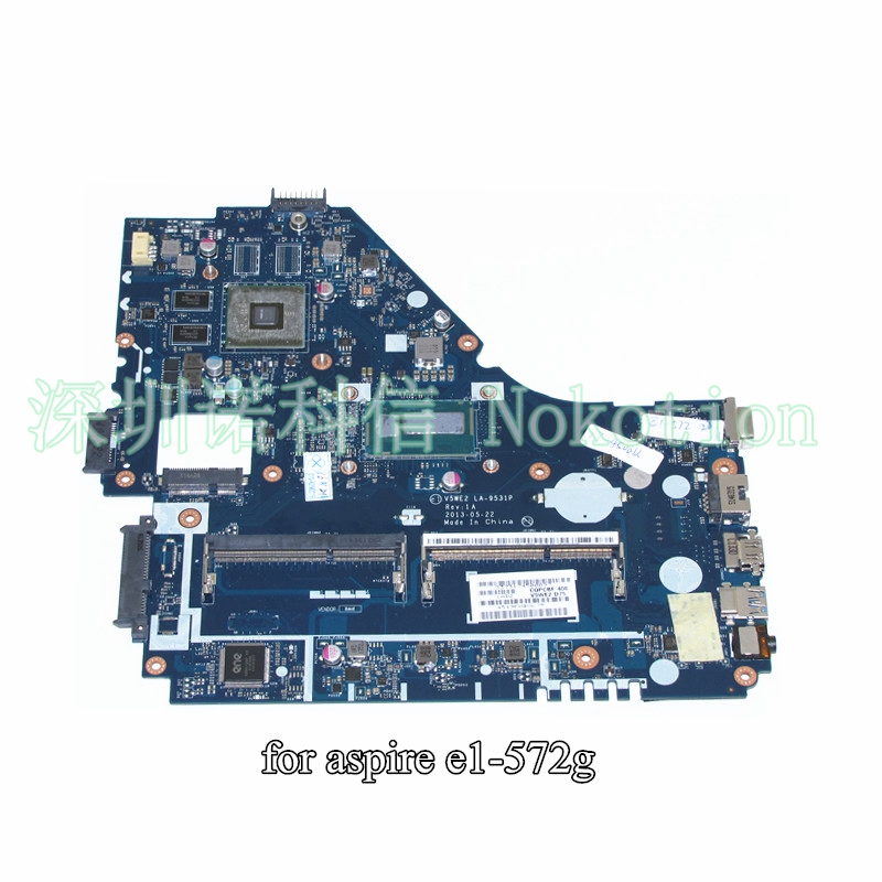 NOKOTION V5WE2 LA-9531P For Acer aspire E1-572G laptop motherboard SR16E I7-4500U mba9302001 motherboard for acer aspire 5610 5630 travelmate 4200 4230 la 3081p ide pata hdd tested good