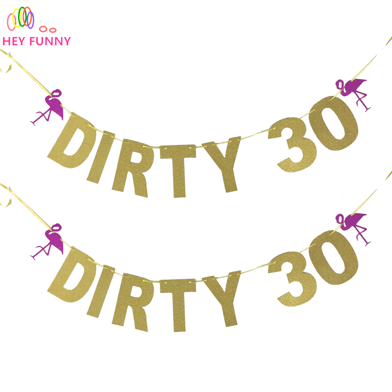 HEY FUNNY Letter Party Banner Glitter Paper DIRTY 30