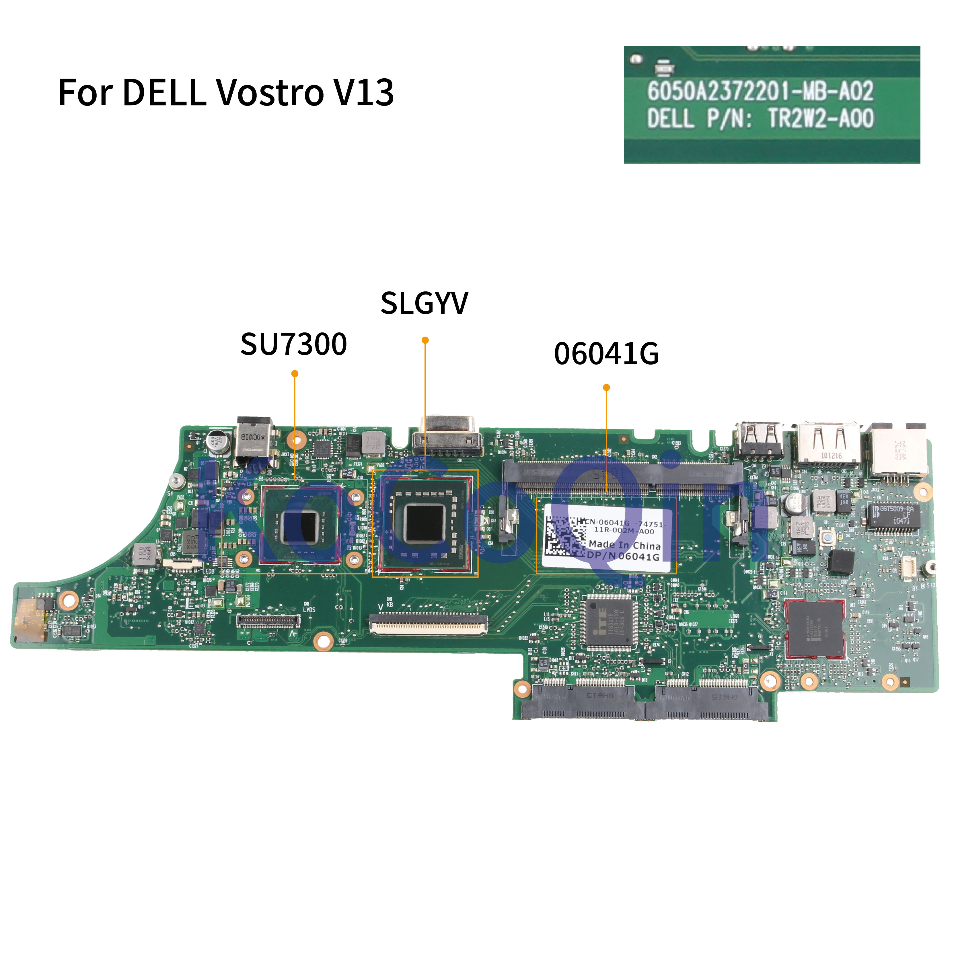 KoCoQin Laptop Motherboard For DELL Vostro 13 V13 Mainboard CN-06041G 06041G 6050A2372201-MB-A02 SU7300 CPU SLGYV