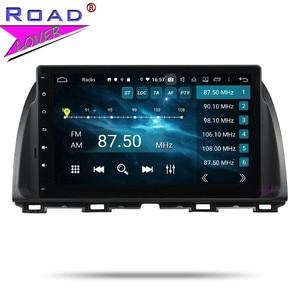 Image 5 - 2 דין 10.1 אנדרואיד 9.0 רכב רדיו 4G RAM 64G ROM עבור מאזדה CX 5 CX5 Atenza סטריאו GPS ניווט Autoradio רכב ראש יחידת