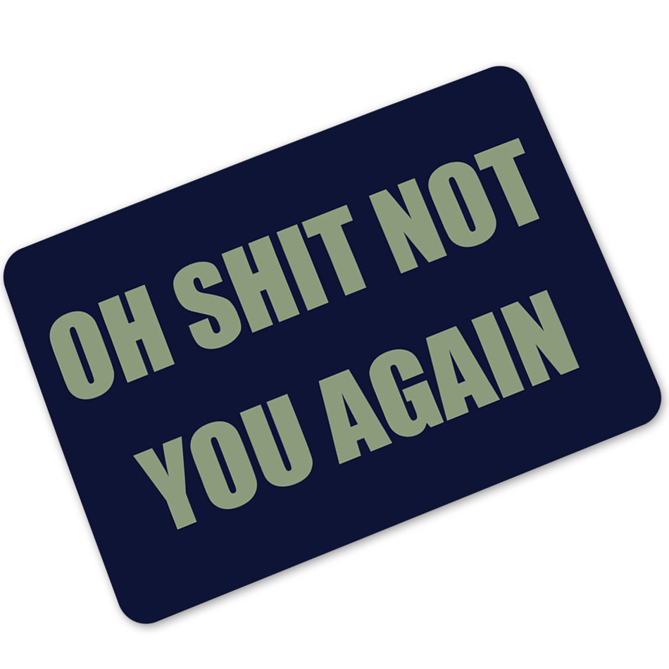 Image 4 - CAMMITEVER Villain Welcome B*tches Carpets Hallway Humor Rubber Income Door Pad Funny Carpet Pad 360g Mats Oh No Not You Again-in Carpet from Home & Garden