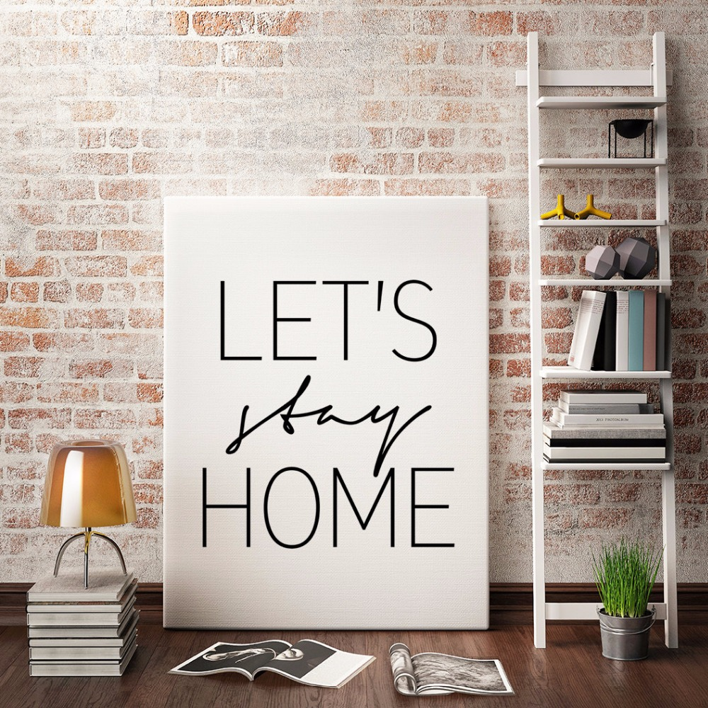 Let's Stay Home, Printable Wall Art Nordic Modern Minimalist Decor Scandinavian Canvas Wall Painting Black Home Decor unframed