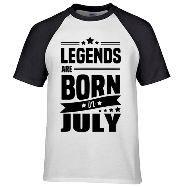d141ecdc9 2017 Legends Are Born In July t-shirt Funny Birthday Gift Design Men's  Cotton O-neck 3D T Shirt Cool Tops Raglan Sleeve Tees
