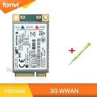 Unlocked For Ericsson F5521GW Wireless 3G WWAN WCDMA HSPA GSM GPRS Mobile Broadban Fit Lenovo T420