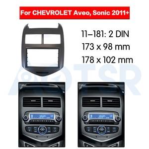 2 din радио фасции для CHEVROLET Aveo Sonic 2011 + стерео аудио панель установка приборной панели комплект рамка адаптер DVD CD обшивка GPS