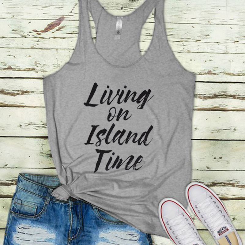 Funny Vacation Clothes Girls Summer Plus Size Tee Living on Island Time Tank Top Ladies Tanks Sexy Gothic Workout Tops in Tank Tops from Women 39 s Clothing
