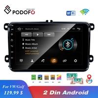 EU Warehouse Podofo 8 2din Car Android Radio GPS Navi Autoradio USB Player for VW EOS Golf 5 6 Touran Caddy Jetta Tiguan Canbus