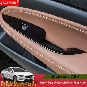 Image 2 - QCBXYYXH รถ   จัดแต่งทรงผม 4 ชิ้นภายในประตูหน้าต่างสวิทช์แผงตกแต่งสำหรับ Buick Regal Opel Insignia 2017 2018