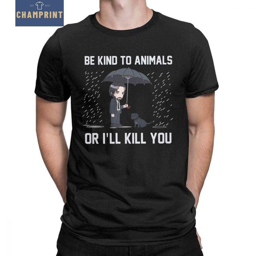 John wick ser amável para animais ou doente matar você camisas de manga curta t camisetas topos roupas o pescoço topos 100% algodão presente camiseta