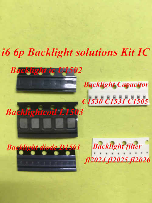 1set(9pcs) for iPhone 6 6plus Backlight solutions Kit IC U1502+coil L1503+diode D1501+Capacitor C1530 31 C1505 filter FL2024-261set(9pcs) for iPhone 6 6plus Backlight solutions Kit IC U1502+coil L1503+diode D1501+Capacitor C1530 31 C1505 filter FL2024-26
