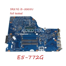 NOKOTION NBMVB11006 NB.MVB11.006 laptop motherboard for acer Asipre E5-772G 448.04X09.001M SR27G i3-5005U CPU onboard Main board