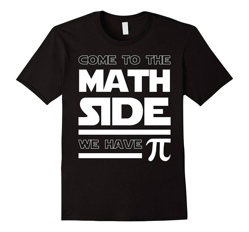 Best Funny T Shirts Come To The Math Side We Have Pi MenS O-Neck Short Comfort Soft Shirt