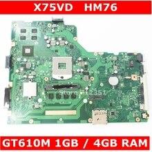 X75VD GT610M 1 ГБ 4 ГБ Оперативная память материнская плата версия 2,0 для ASUS X75V X75VC X75VB X75VD R704V Материнская плата ноутбука 100% прошедший тестирование Бесплатная доставка