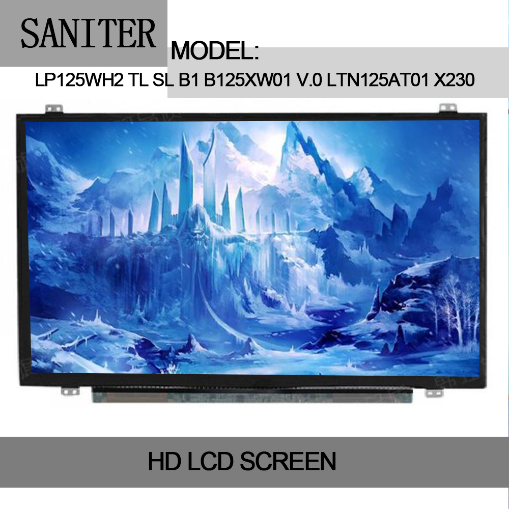 SANITER LP125WH2 TL SL B1 B125XW01 V.0 LTN125AT01 X230 X220 LCD écran