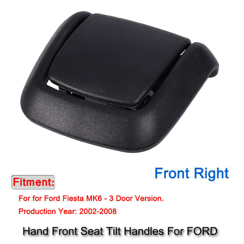 Front Right Hand Seat Tilt Handle Seat Adjuster Handle For Ford Fiesta MK6 VI 3 Door 2002-2008 1417521