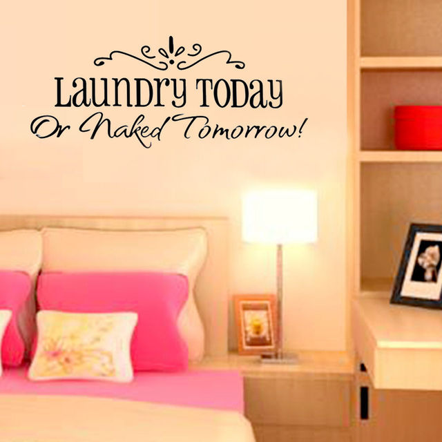 laundry today or naked tomorrow quote wall decals zooyoo8032 ...