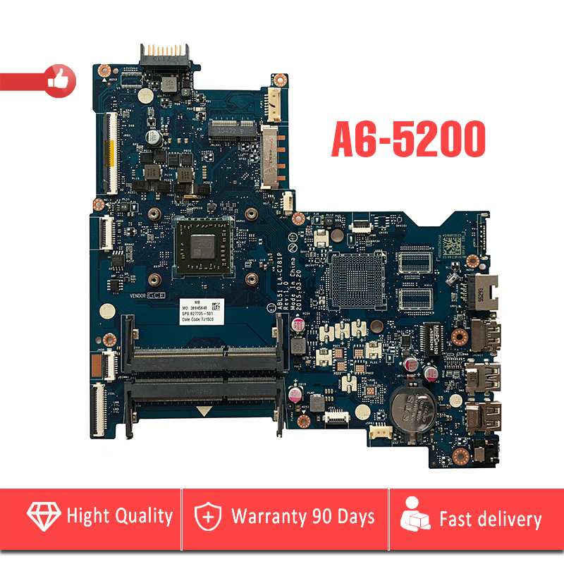 YTAI A6-5200 CPU for HP 15-AF 15-AF131DX Series Laptop Motherboard ABL51 LA-C781P A6-5200 Integrated graphics card mainboard nokotion 814611 001 818074 001 for hp 15 af series laptop motherboard abl51 la c781p cpu onboard mainboard full test