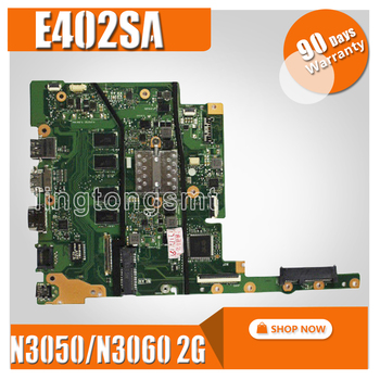 E402SA E502SA 2GB RAM N3050 N3060 CPU mainboard For ASUS E402S E502S E402SA E502SA Laptop motherboard Tested Working