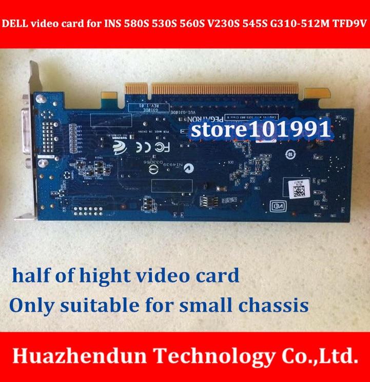NEW ARRIVALS D-E-L-L Desktop Computer Discrete graphics for INS 580S 530S 560S V230S 545S G310-512M TFD9V