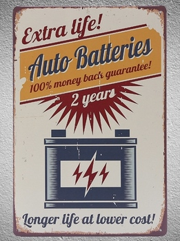 1 pc Car Batteries Extra life shop store mechanic tin Plate Signs wall plaques Decoration vintage Poster metal image