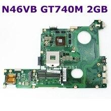 N46VB SLJ8E HM76 GT740M 2 ГБ для ноутбука ASUS N46VB N46VZ материнская плата для ноутбука REV 2,3 DDR3 60NB0100-MB2 полностью протестирована