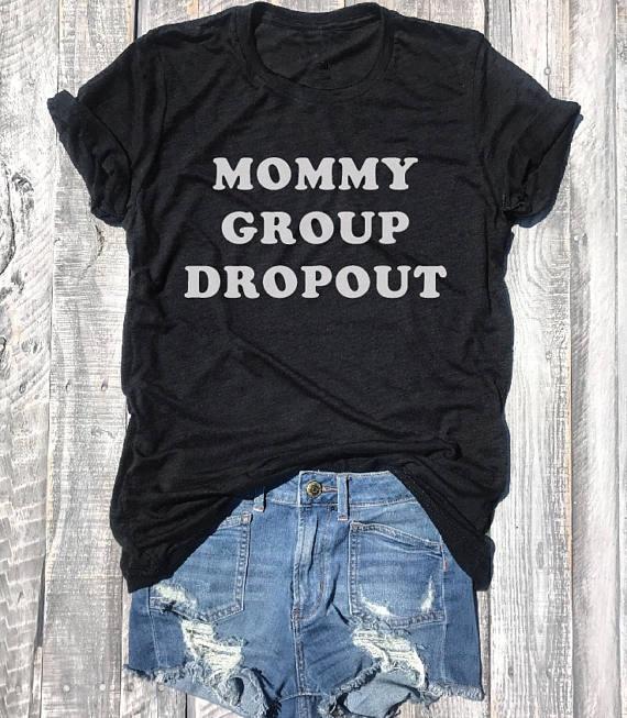 Mama Gruppe Dropout T-shirt Leichte Unisex Unbasic T Graphic Tee Lustige frauen mode t-shirt schnelle lieferung tops mädchen tees
