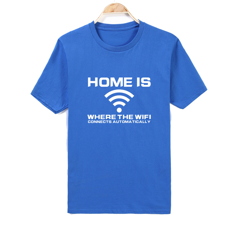 Mens T shirts Home Is Where Your WIFI Connects Automatically Geek Programmer humor T-Shirt Short Sleeve Cotton ONeck Top Tee