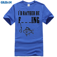 I'D RATHER BE F_ _ _ING Print Fish and Hooks Men's Summer T-Shirts 2016 Brand Clothing Cotton Short Sleeve O-neck Tshirt Homme