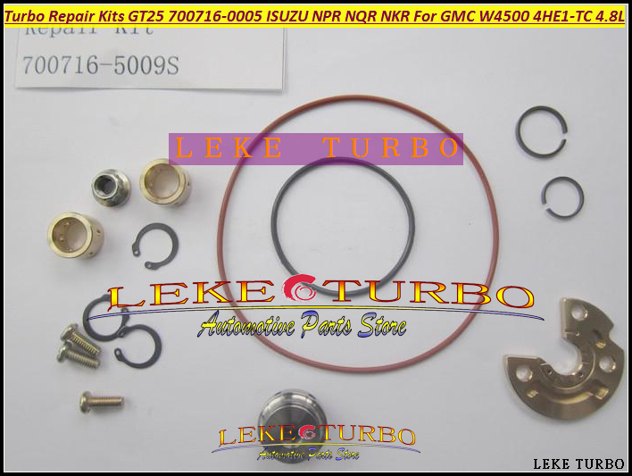 Turbo Repair Kit rebuild kits GT25 700716-5009S 700716 Turbocharger For ISUZU NPR NQR Truck For GMC W3500 97- 4HE1 4HE1-TC 4.8L turbo repair kit rebuild kits gt25 700716 5009s 700716 turbocharger for isuzu npr nqr truck for gmc w3500 97 4he1 4he1 tc 4 8l