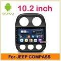 10.2 pulgadas Quad Core Android Coches reproductor de DVD Para Jeep Compass/Patriot con Radio de Navegación GPS Bluetooth construir en Wifi mapa