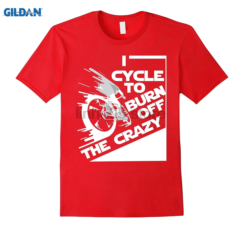 GILDAN Cycle to Burn Off the Crazy Bicycle Cyclist TShirt summer dress T-shirt